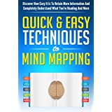 Mind: Mind Mapping The Quick & Easy Techniques: Mental: Discover How Easy It Is To Retain More Information And Completely Understand What You're Reading ... Think With Attention) (Mind Control Book 2) ~ D.D. Tai