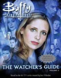 Buffy the Vampire Slayer: The Watcher's Guide: Volume 3 (Buffy the Vampire Slayer Watcher's Guides (Pb)) (1417632372) by Ruditis, Paul