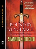 BOUND BY VENGEANCE: A Sentinel Wars Novella  (A Penguin Special from New American Library) (The Sentinel Wars)