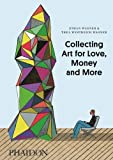 img - for Collecting Art for Love, Money and More by Ethan Wagner (2013-04-29) book / textbook / text book