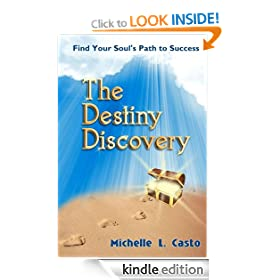 The Destiny Discovery: Find Your Soul's Path to Success