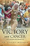 Victory over cancer (English Edition)