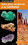 img - for Falcon Pocket Guide: Rocks, Gems, and Minerals of the Southwest (Falcon Pocket Guides) book / textbook / text book