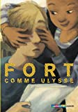 """Afficher """"Fort comme Ulysse"""""""