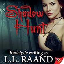Shadow Hunt (       UNABRIDGED) by L.L. Raand Narrated by Julie McKay