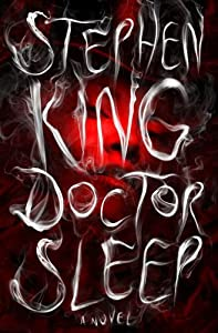 Amazon.com: Doctor Sleep: A Novel (9781476727653): Stephen King: Books