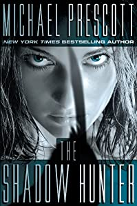 The Shadow Hunter by Michael Prescott ebook deal