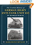 The Combat History of German Heavy An...