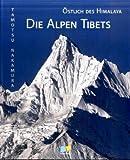 Oestlich des Himalaya - Die Alpen Tibets