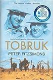 Tobruk. Peter Fitzsimons