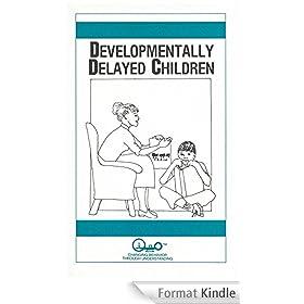 Developmentally Delayed Children (Child Psychology Book 7) (English Edition)