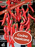 Cocina mexicana (Marca América Latina) (Spanish Edition)