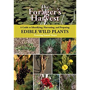 The Forager's Harvest DVD: A Guide to Identifying, Harvesting, and Preparing Edible Wild Plants