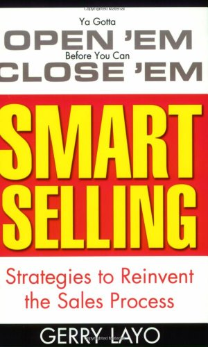 Smart Selling: Strategies to Reinvent the Sales Process