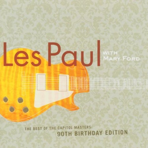 Les Paul & Mary Ford - The Best Of The Capitol Masters - Zortam Music