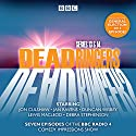 Dead Ringers Series 13 & 14: Seven episodes of the BBC Radio 4 comedy series Radio/TV Program by Tom Jamieson, Nev Fountain Narrated by  full cast, Jan Ravens, Jon Culshaw