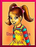 Una Pequeña Niña (Spanish Edition)