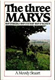 img - for Three Marys book / textbook / text book