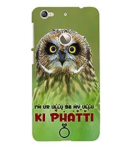 I am Your Ullu Ki Phatti Cute Fashion 3D Hard Polycarbonate Designer Back Case Cover for LeEco Le 1s :: LeEco Le 1s Eco :: LeTV 1S