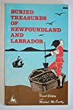 img - for Buried Treasures of Newfoundland and Labrador book / textbook / text book