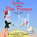 The Reinvention of Mimi Finnegan Audiobook by Whitney Dineen Narrated by  BettySoo