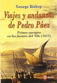 VIAJES Y ANDANZAS DE PEDRO PAEZ