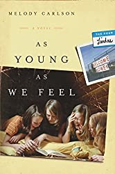 As Young As We Feel: A Novel (The Four Lindas Book 1)