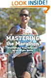 Mastering the Marathon: Time-Efficient Training Secrets For The 40-Plus Athlete