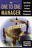 img - for The One to One Manager: Real-World Lessons in Customer Relationship Management book / textbook / text book