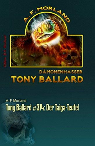 Tony Ballard #314: Der Taiga-Teufel: Horror-Roman