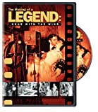 Gone With the Wind: Making of a Legend [DVD] [Import]