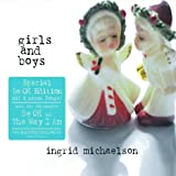 "Girls and Boys (special Be OK Edition)von ""Ingrid Michaelson"""