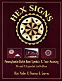 img - for Hex Signs: Pennsylvania Dutch Barn Symbols & Their Meaning: Revised & Expanded book / textbook / text book