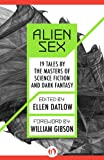 img - for Alien Sex: 19 Tales by the Masters of Science Fiction and Dark Fantasy (Roc Science Fiction) book / textbook / text book