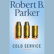 Cold Service: Spenser, Book 32 | Robert B. Parker