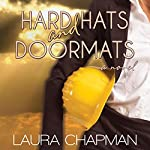 Hard Hats and Doormats | Laura Chapman