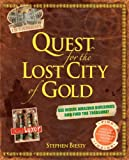 Quest for the Lost City of Gold (1405321873) by Biesty, Stephen