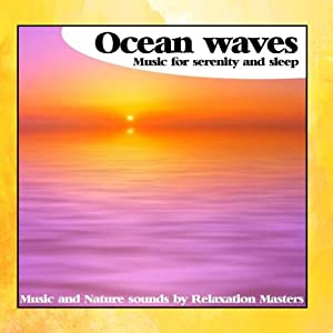 Ocean Waves Music for Serenity and Sleep