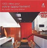 echange, troc Aurélie Daniel, Collectif - 1000 idées pour votre appartement du studio au cinq-pièces