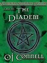 The Diadem (The Case Files of Edgar Sullivan #3)