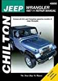 Jeep Wrangler & YJ Chilton Repair Manual (1987-2011)