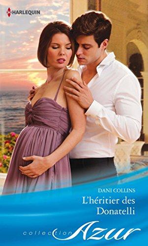 Dani Collins - L'héritier des Donatelli (Azur)