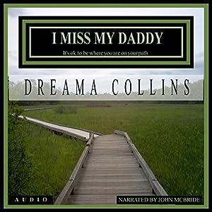 I Miss My Daddy Audiobook