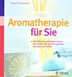 Aromatherapie f�r Sie (Amazon.de)