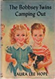 The Bobbsey Twins Camping Out (The Bobbsey Twins, No. 16) (0448080168) by Hope, Laura Lee