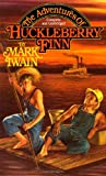 The Adventures of Huckleberry Finn (Tor Classics) (0938819003) by Mark Twain
