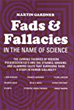 Martin Gardner Fads and Fallacies in the Name of Science (Popular Science)