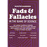 Fads and Fallacies in the Name of Science (Popular Science) ~ Martin Gardner