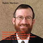 Three Interviews with Jewish Rabbis of Torah.org | Peter Menkin
