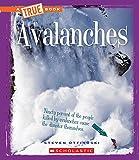 Avalanches (True Books)